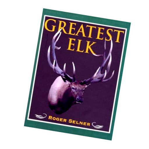 GREATEST ELK - SELNER