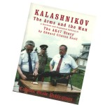 KALASHNIKOV:THE ARMS AND THE MAN