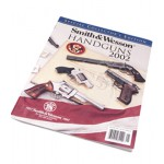 S&W HANDGUNS 2002 AMERICAN TRADITION 150YEARS