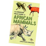 THE KINGDON FIELD GUIDE TO AFRICA-KINGDON