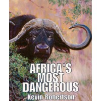 AFRICA'S MOST DANGEROUS - ROBERTSON